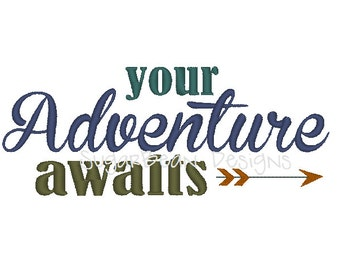 Your Adventure Awaits Arrow Machine Embroidery Design. Two Sizes Included.