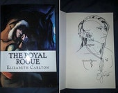 The Royal Rogue w/Author Sketch