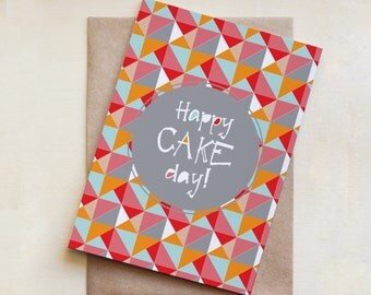 Birthday Card, Happy Cake Day, Greeting Card, Happy Birthday, Congratulations