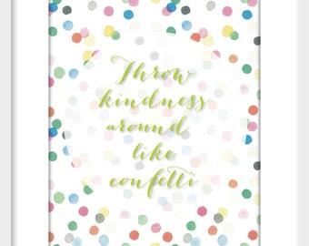 Kind Confetti
