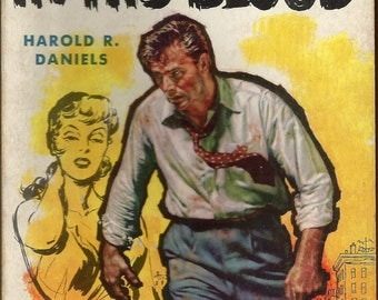 In His Blood by Harold R. Daniels pub. Dell 1955