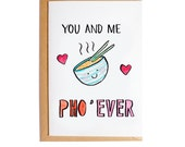You And Me Pho'Ever - A6 Blank Card - Watercolour - Pun