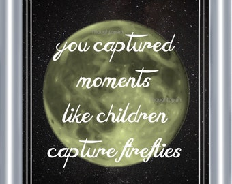 Capturing Moments Poem Art Print 8 x 10 - Poetry on Linen - You Captured Moments Like Children Capture Fireflies - Childhood Celestial Moon