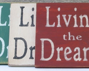 Livin' the Dream  Wooden Sign