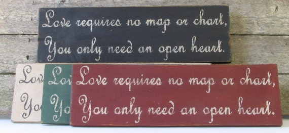 Love Requires No Map Wooden Sign
