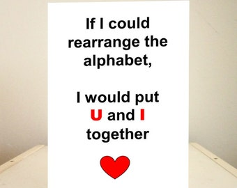 Funny Valentine's Card, Funny Valentine Card, Funny Romantic Card, Funny Greetiing Cards, Valentine Card - If I could rearrange the alphabet