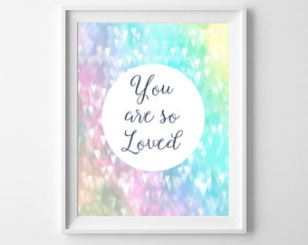 Nursery Wall Art, You Are So Loved, Nursery Print, Printable Art, Child's Room Print