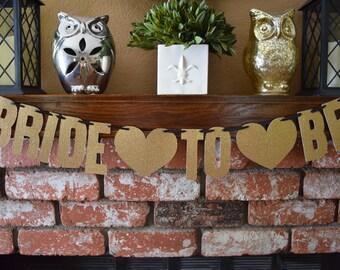 Bride To Be Glitter Banner, Gold Blitter Bridal Shower Banner, Bachelorette Party Banner