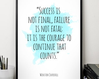 Success is  ... , Winston Churchill Quote, Alternative Watercolor Poster, Wall art, Motivational quote, Inspirational quote,