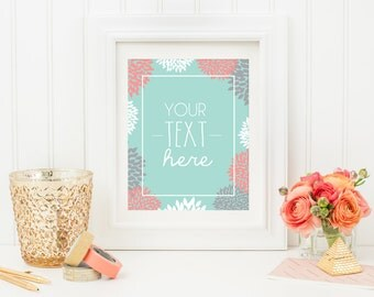 CUSTOM PRINTABLE -your Text Here- Floral Border-Instant Download