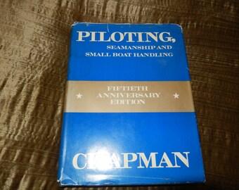 PILOTING SEAMANSHIP and SMALL Boat Handling by Chapman