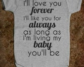 I'l Love You Forever, I'll Like You For Always Baby Bodysuit Onesie