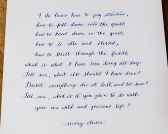 The Summer Day by Mary Oliver / Calligraphy Print 11x14