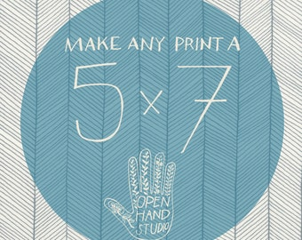 Any OpenHandStudio 5x7 Print - Your Choice