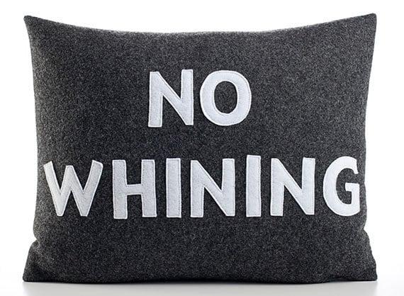 nowhining-pillow