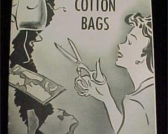 Vintage Book  Feedsack Flour Sugar Sack Thrifty Thrills w Cotton Bags 1940s Era  EMK ~ 243