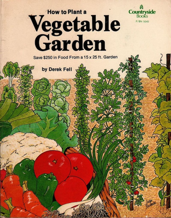 how to plant a vegetable garden derek fell by hazelcatkins