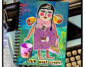 She must create! -NOTE BOOK