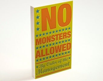 No Monsters Allowed Art Block Sign- By Order of the Management- Kid Art for Boys Room- Art for Kids Room Art- Kids Artwork- Kids Art Prints