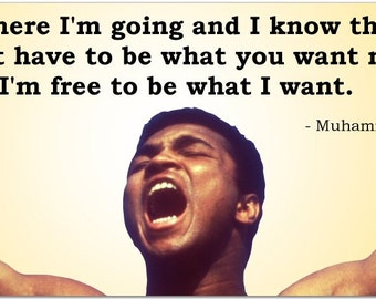 """Muhammad Ali """"I'm free To Be What I Want"""" Inspiring 8 Inch Quote Magnet boxing world heavy weight champion #3339"""