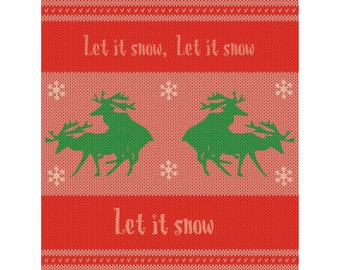 Let it snow Ugly sweater christmas card