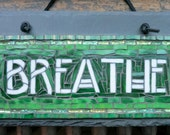 MADE TO ORDER Breathe Sig...