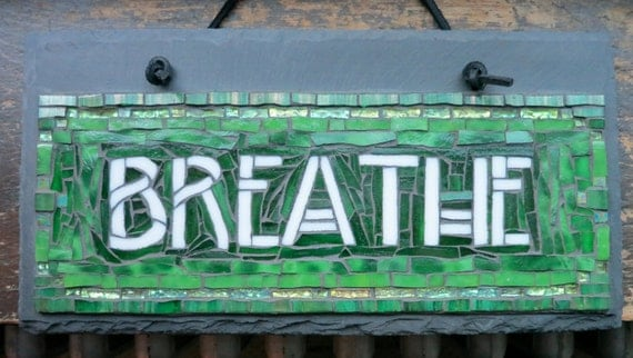 MADE TO ORDER Breathe Sign