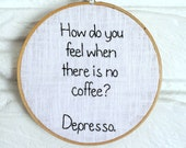 Wall Art Hand Embroidered - Coffee Lover - Hoop Art
