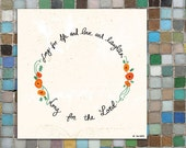 INSTANT DOWNLOAD: Long for life, love, laughter, the Lord print with poppies (printable)
