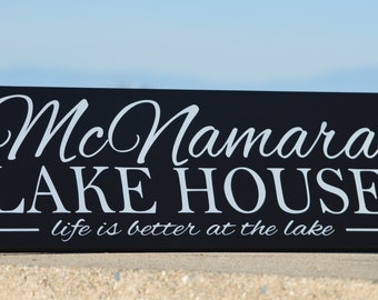 Lake House Sign, Lake House Decor, Custom Sign, Cabin Decor, cabin sign, life is better,  Beach House Decor,  on the lake, at the lake