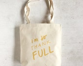ThankFULL Canvas Tote