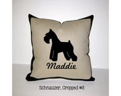 CROPPED SCHNAUZER Personalized Pillow - Standard Schnauzer pillow, Mini Schnauzer pillow or Giant Schnauzer pillow - 4  designs available