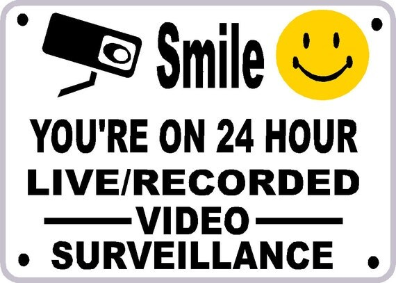 Video Surveillance Signs Smile Unavailable listing on etsy