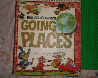 1971 Lg HB Book Richard Scarrys Going Places Golden Press The Look & Learn Library