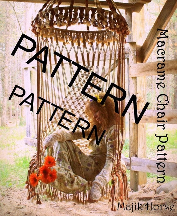 Vintage Style Handmade Macrame PATTERN Only Printable PDF Download Hanging Chair Bohemian Hippie Fairy Chair PATTERN Majik Horse