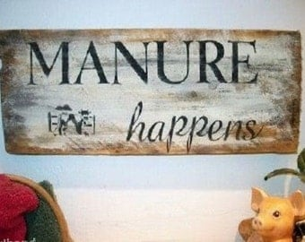 Primitive Sign Manure Happens Cow Humerous Sign Distressed Country Shabby