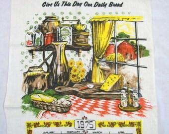 Vintage Tea Towel, 1975 Calendar Tea Towel, Give Us This Day Our Daily Bread, Vintage Tea Towel Calendar, Vintage Kitchen