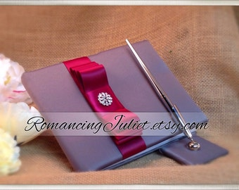Romantic Satin Wedding Guest Book and Pen Set with Rhinestone Accent...You Choose the Satin Colors.... shown in pewter gray/burgundy red
