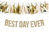 BEST DAY EVER Glitter Garland. Wedding Photo Prop. Wedding Photos. Wedding Reception