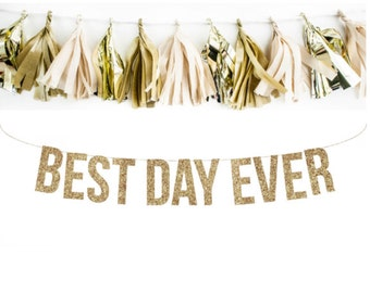 BEST DAY EVER Glitter Garland. Wedding Photo Prop. Wedding Photos. Wedding Reception