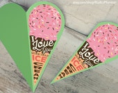 "INSTANT DOWNLOAD cute pink strawberry ice cream love card ""I love you more than Ice Cream printable DIY folded card heart shaped fathers day"