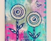Love Blooms Here Mixed Media Art 11x14 Canvas