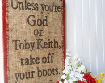 distressed sign, wall decor, western, Toby Keith Mud room SIGN