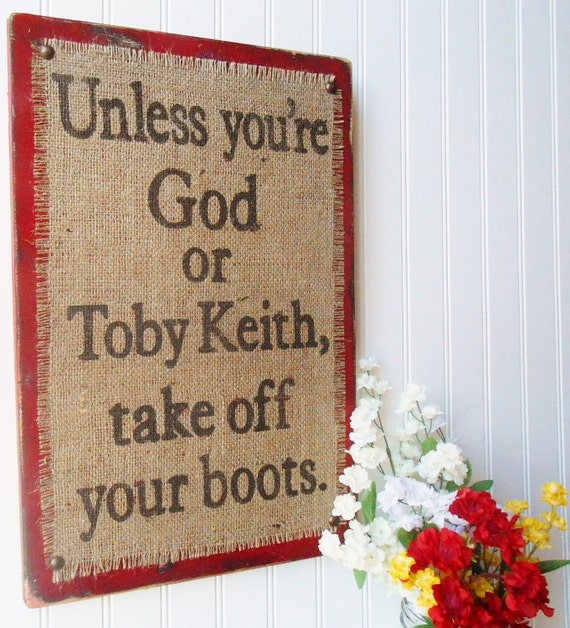 Mud Room Wall Decor : Distressed sign wall decor western toby keith mud room