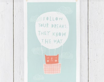 Follow Your Dreams - Tea Towel (TT11)