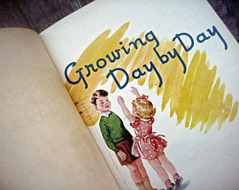 Vintage child's school reader, 'Growing Day by Day', Dick and Jane style book, children's health book, primary school book retro school book