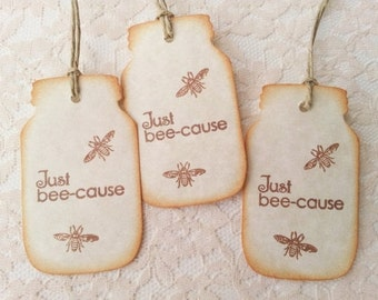 Just Because Bee Mason Jar Tags Set of 8