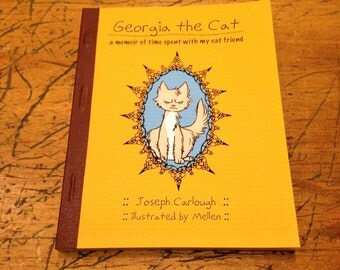 Georgia the Cat: a memoir of time spent with my best cat friend