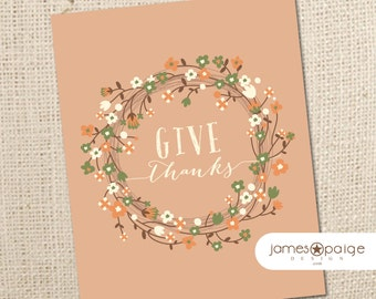 INSTANT DOWNLOAD:  Give Thanks  -  8x10 Digital Print