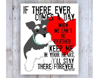 Miniature Schnauzer Art, Dog Memorial Art, Mini Schnauzer Print, Winnie the Pooh Quote, Dog Art, Dog Decor, Dog Memorial Gift, Dog Memory